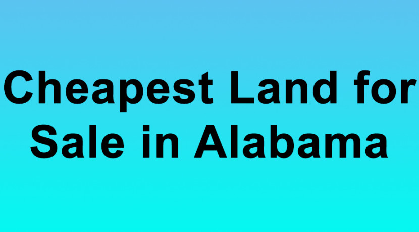 cheapest land for sale in alabama