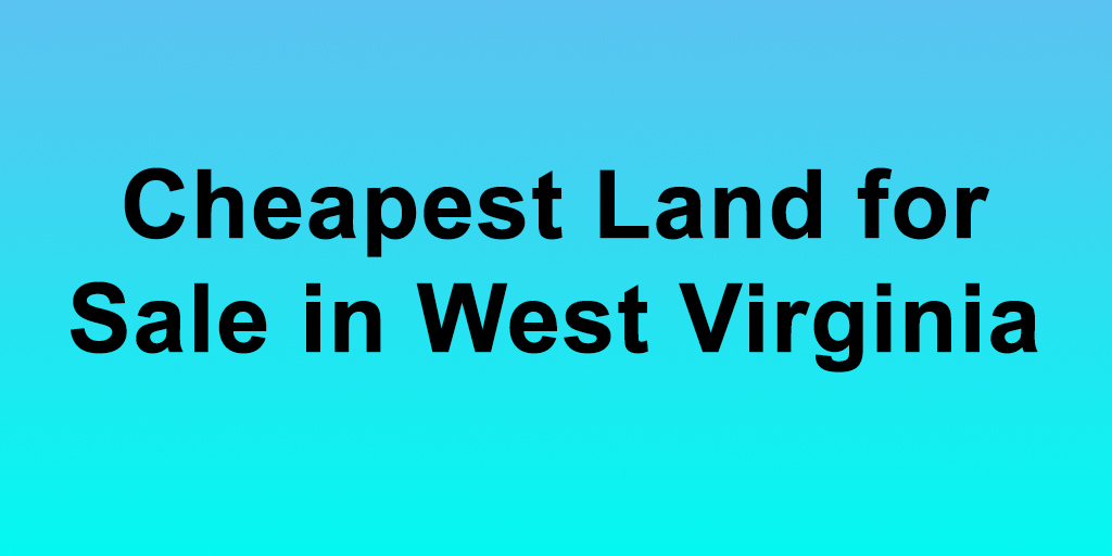 Cheapest-Land-for-Sale-in-West ...