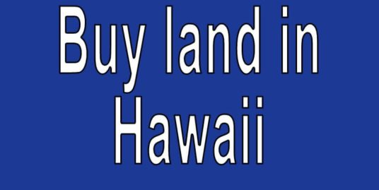 cheap land for sale in hawaii