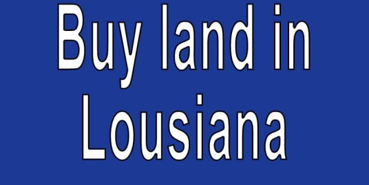 cheap land for sale in louisiana