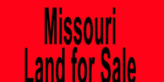 cheap land for sale in missouri buy cheap land in missouri