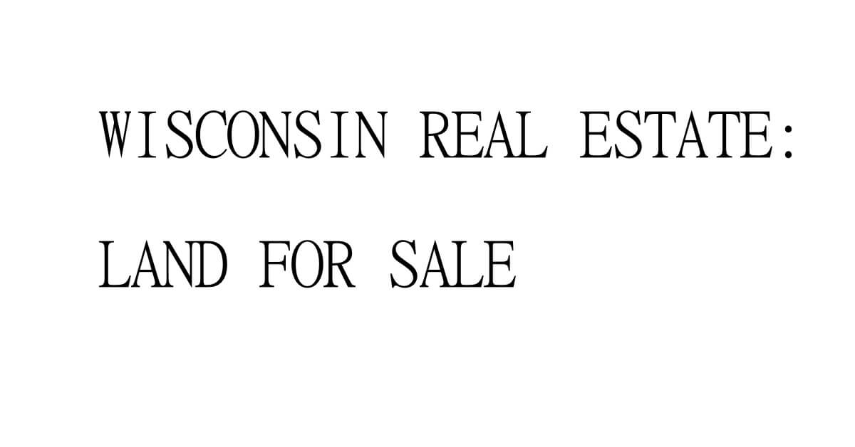 wisconsin real estate deals and news