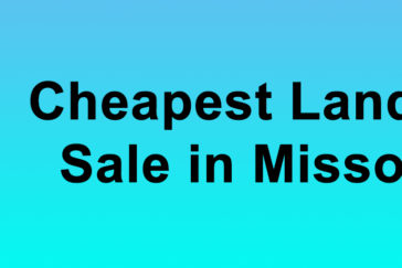 Cheapest Land for Sale in Missouri Buy Land in Missouri Cheapest MO Land for Sale
