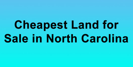 Cheapest Land for Sale in North Carolina Buy Land in North Carolina Cheapest NC Land for Sale