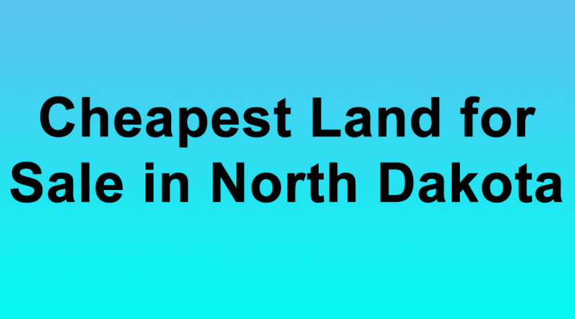 Cheapest Land for Sale in North Dakota Buy Land in North Dakota Cheapest ND Land for Sale