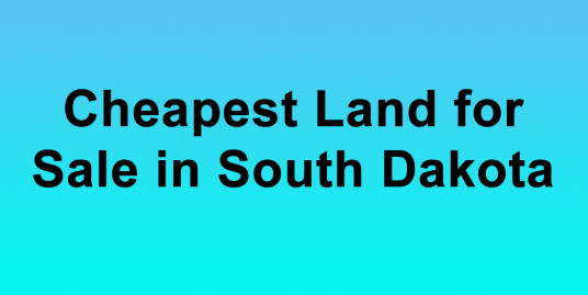 Cheapest Land for Sale in South Dakota Buy Land in South Dakota Cheapest SD Land for Sale