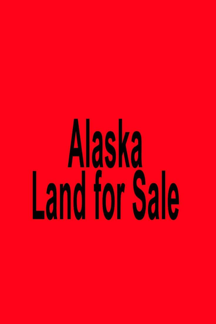 Alaska Land for Sale