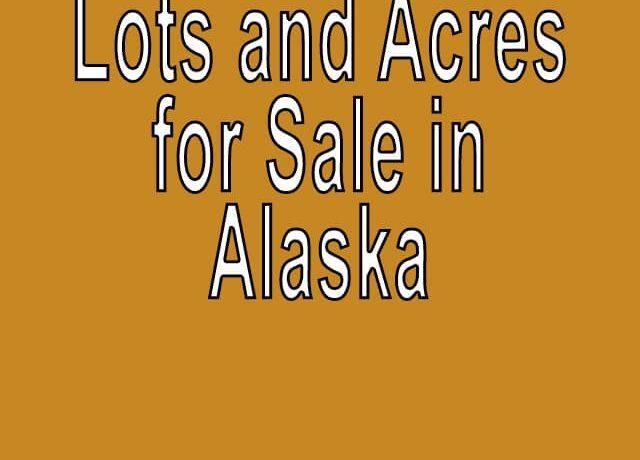 Buy Cheap Land in Alaska Buy cheap land worldwide $100 per acre Buy Cheap Land in Alaska Buy cheap land worldwide $100 per acr