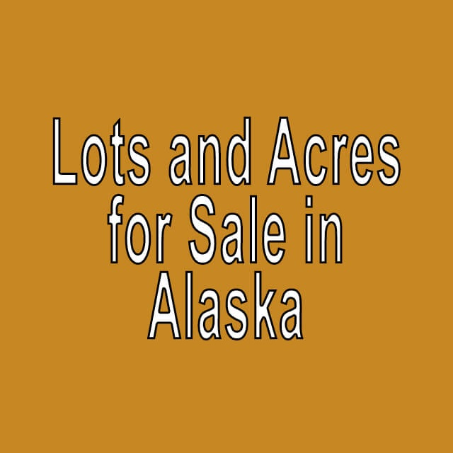 Buy Cheap Land in Alaska