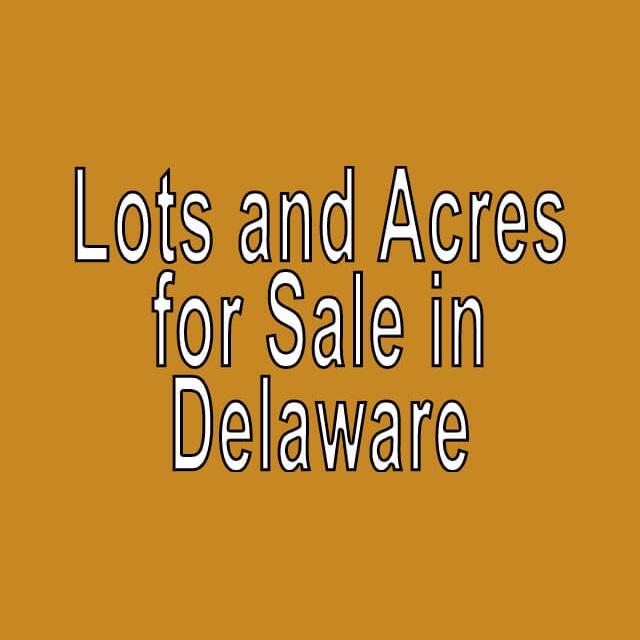 Buy Cheap Land in Delaware