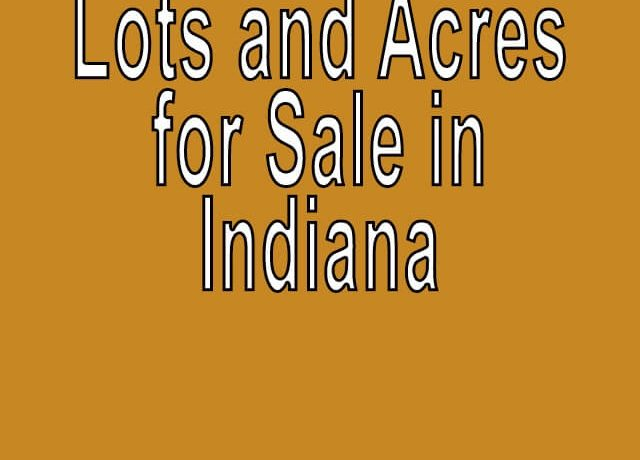 Buy Cheap Land in Indiana Buy cheap land worldwide $100 per acre Buy Cheap Land in Indiana Buy cheap land worldwide $100 per acre