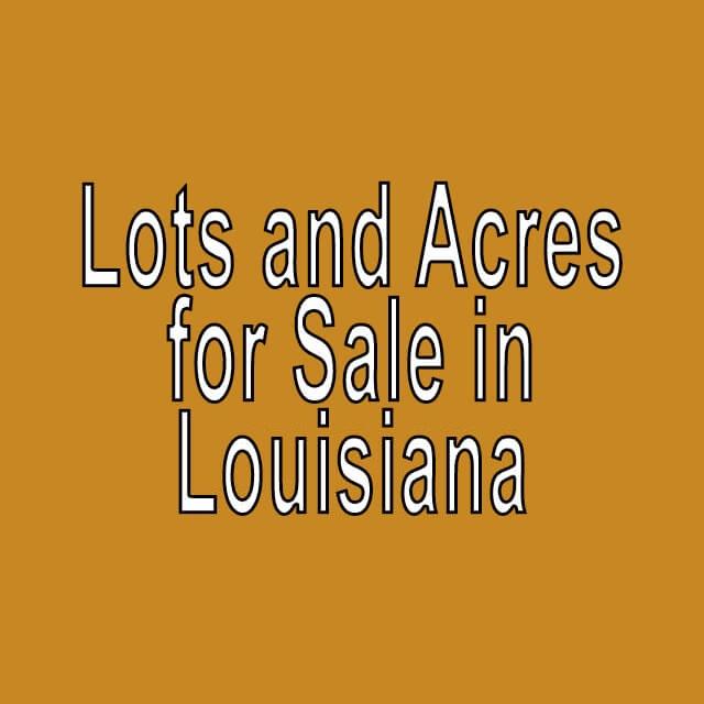 Buy Cheap Land in Louisiana