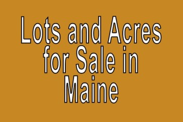 Buy Cheap Land in Maine Buy cheap land worldwide $100 per acre Buy Cheap Land in Maine Buy cheap land worldwide $100 per acre