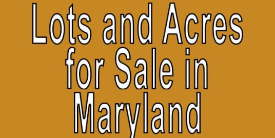 Buy Cheap Land in Maryland Buy cheap land worldwide $100 per acre Buy Cheap Land in Maryland Buy cheap land worldwide $100 per acre