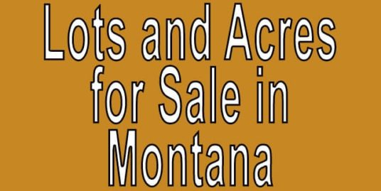Buy Cheap Land in Montana Buy cheap land worldwide $100 per acre Buy Cheap Land in Montana Buy cheap land worldwide $100 per acre