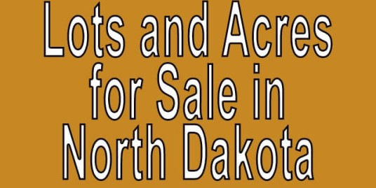 Buy Cheap Land in North Dakota Buy cheap land worldwide $100 per acre Buy Cheap Land in North Dakota Buy cheap land worldwide $100 per acre