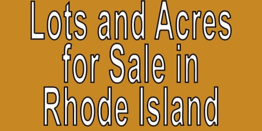 Buy Cheap Land in Rhode Island Buy cheap land worldwide $100 per acre Buy Cheap Land in Rhode Island Buy cheap land worldwide $100 per acre