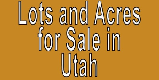 Buy Cheap Land in Utah Buy cheap land worldwide $100 per acre Buy Cheap Land in Utah Buy cheap land worldwide $100 per acre