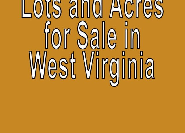 Buy Cheap Land in West Virginia Buy cheap land worldwide $100 per acre Buy Cheap Land in West Virginia Buy cheap land worldwide $100 per acre