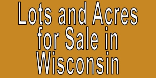 Buy Cheap Land in Wisconsin Buy cheap land worldwide $100 per acre Buy Cheap Land in Wisconsin Buy cheap land worldwide $100 per acre