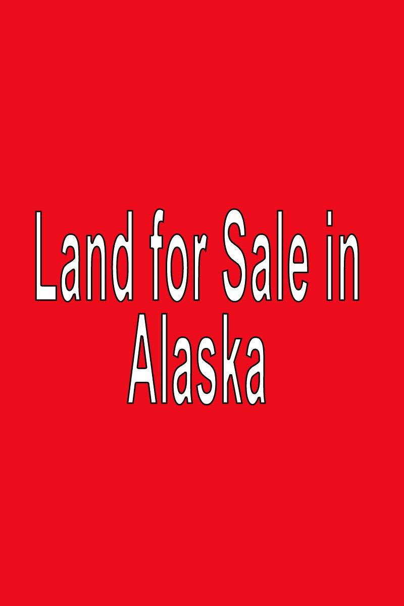 Buy Land in Alaska