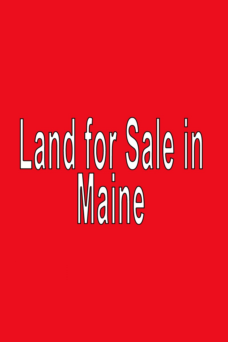 Buy Land in Maine