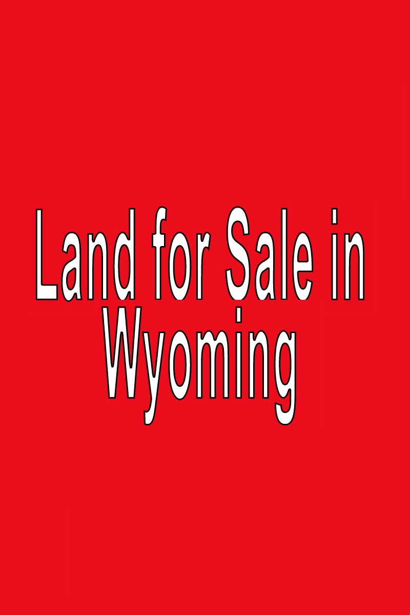 Buy Land in Wyoming