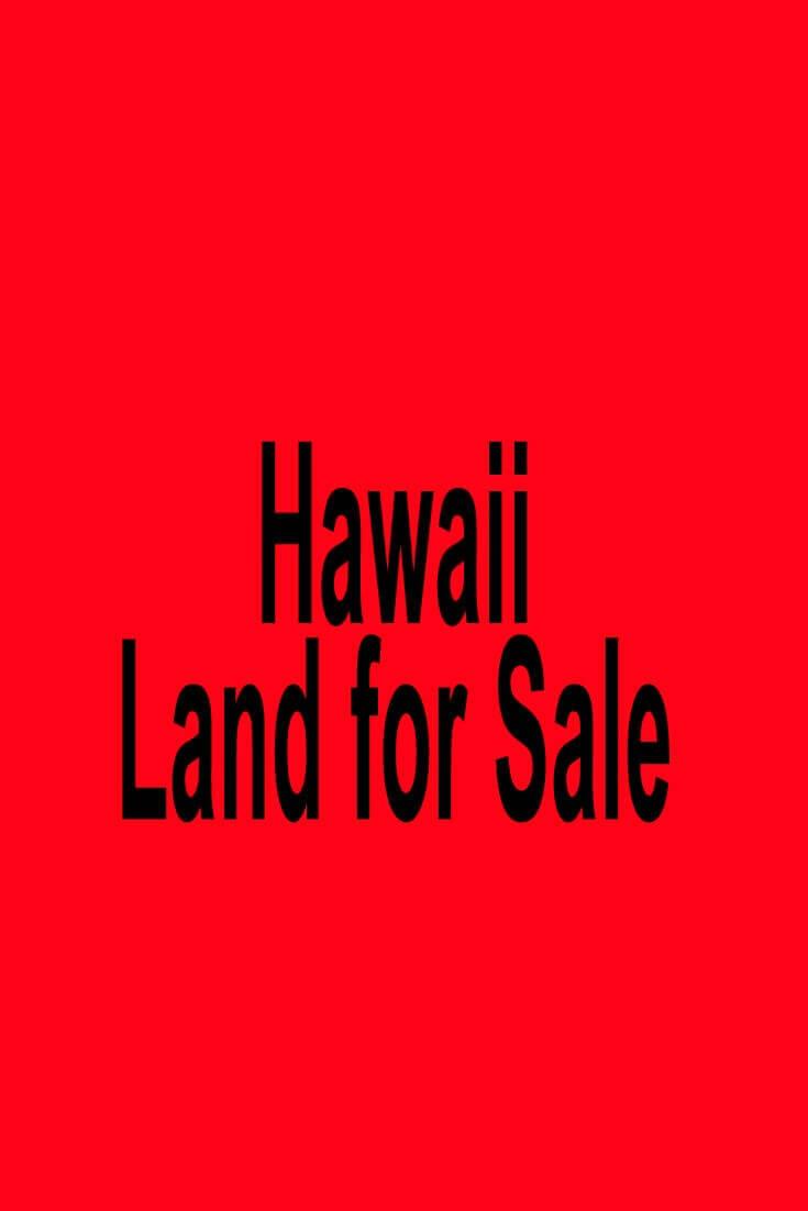 Hawaii Land for Sale