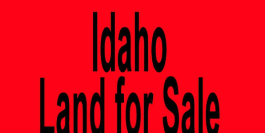 Idaho land for sale Boise ID Nampa ID Buy Idaho land for sale in Boise ID Nampa ID Buy land in ID