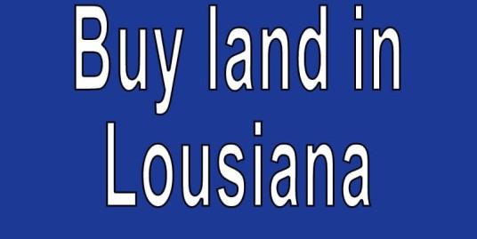 Land-for-sale-in-Louisiana-Search-real-estate-land-for-sale-in-Louisiana-Buy-cheap-land-for-sale-in-Louisiana-LA