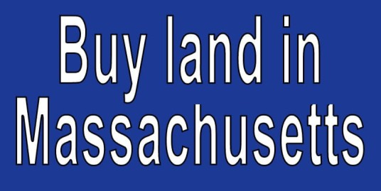 Land for sale in Massachusetts Search real estate land for sale in Massachusetts cheap land for sale in Massachusetts