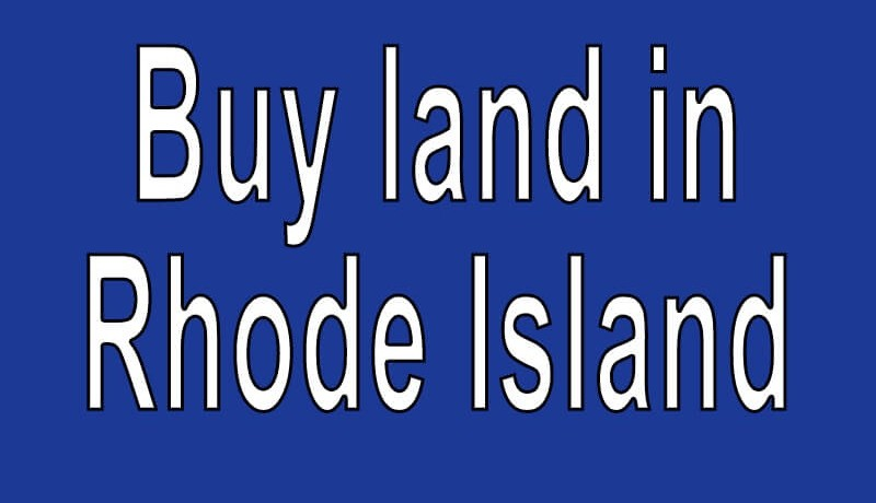Land for sale in Rhode Island Search real estate land for sale in Rhode Island Buy cheap land for sale in Rhode Island