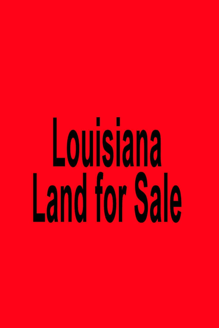 Louisiana Land for Sale