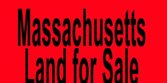 Massachusetts land for sale Boston MA Worcester MA Buy Massachusetts land for sale in Boston MA Worcester MA Buy land in MA