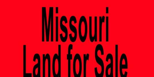 Missouri land for sale Kansas City MO Saint Louis MO Buy Missouri land for sale in Kansas City MO Saint Louis MO Buy land in MO