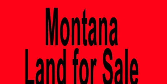Montana land for sale Billings MT Missoula MT Buy Montana land for sale in Billings MT Missoula MT Buy land in MT