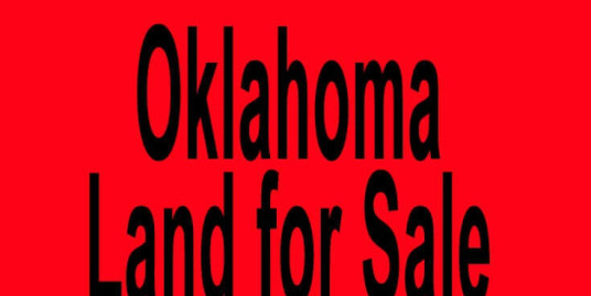 Oklahoma land for sale Oklahoma City OK Tulsa OK Buy Oklahoma land for sale in Oklahoma City OK Tulsa OK Buy land in OK