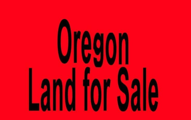 Oregon land for sale Portland OR Salem OR Buy Oregon land for sale in Portland OR Salem OR Buy land in OR