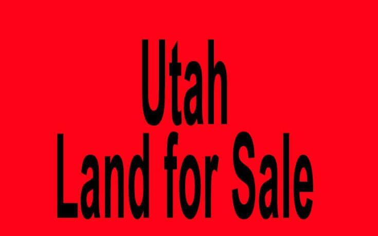Utah land for sale Salt Lake City UT Provo UT Buy Utah land for sale in Salt Lake City UT Provo UT Buy land in UT