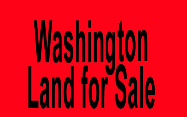 Washington land for sale Seattle WA Spokane WA Buy Washington land for sale in Seattle WA Spokane WA Buy land in WA