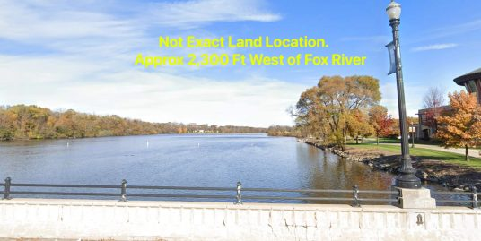 Near Fox River! Cheap Land Near Fox River- Cheap River Land Fox River