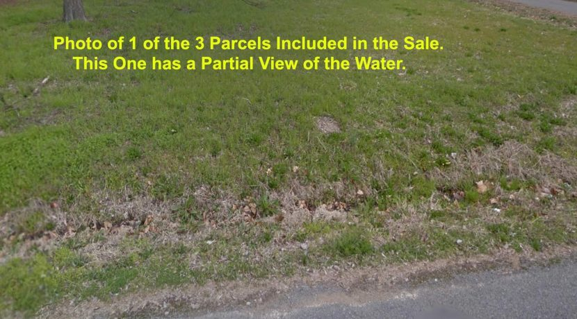 3 Parcels Near Water- 1 Lot Price- Own 3 Parcels- 3 Pieces of Real Estate